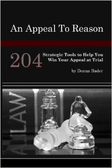 An Appeal to Reason 204 Strategic Tools to Help You Win Your Appeal at Trial
